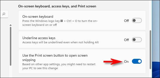 """Mueve el interruptor junto a """"Usar el botón Imprimir pantalla para abrir recortes de pantalla"""" a """"Activado""""."""